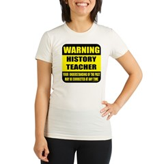 Warning history teacher sign Organic Women's Fitted T-Shirt