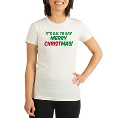O.K. TO SAY MERRY CHRISTMAS! Organic Women's Fitted T-Shirt