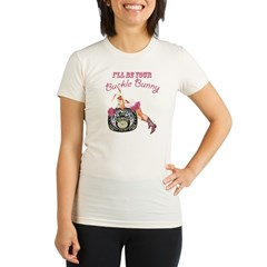 I'll Be Your Buckle Bunny Organic Women's Fitted T-Shirt