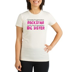ADULT SIZES rock star big sister Organic Women's Fitted T-Shirt
