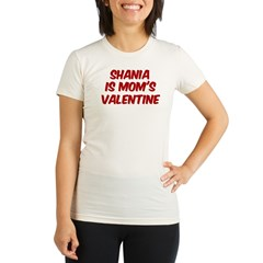 Shanias is moms valentine Organic Women's Fitted T-Shirt