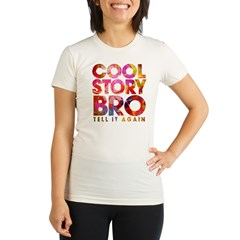 Cool Story Bro. Organic Women's Fitted T-Shirt