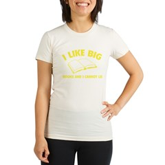 I Like Big Books And I Cannot Lie Organic Women's Fitted T-Shirt