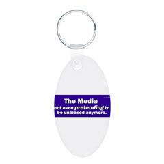 the media not even pretending to be unbiased anymo Aluminum Oval Keychain