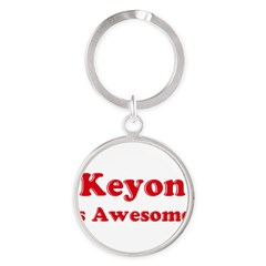 Keyon is Awesome Round Keychain