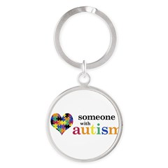 I HEART Someone with Autism - Round Keychain