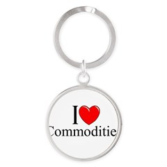 """I Love (Heart) Commodities"" Round Keychain"