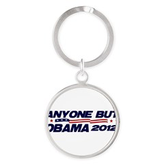 Anyone But Obama Round Keychain