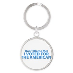 I Voted For The American Round Keychain