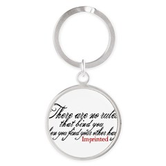 No rules bind Imprinted Round Keychain