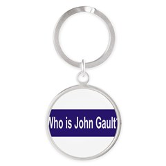 Who is John Gault? Round Keychain