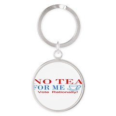 NO TEA FOR ME Round Keychain