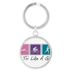 Tri Like A Girl Triathlete Round Keychain