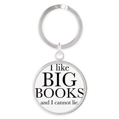 I LIke Big Books Round Keychain