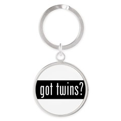 got twins? Round Keychain
