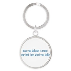 Behave / Believe Round Keychain