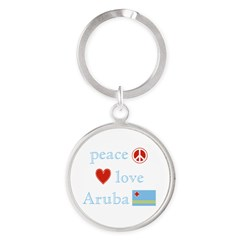 Peace, Love and Aruba Round Keychain