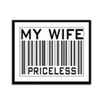 My Wife Priceless Barcode Framed Panel Print