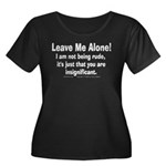 Leave Me Alone! Women's Plus Size Scoop Neck Dark