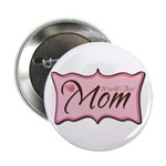 "Pink World's Best Mom Plaque 2.25"" Button (100 pac"