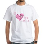 I Love Heart My Mom Mother's Pink White T-Shirt