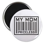 "My Mom Priceless Barcode 2.25"" Magnet (100 pack)"