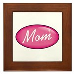 Pink Mom is my Idol Logo Framed Tile