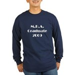 MBA Graduate 2009 Long Sleeve Dark T-Shirt