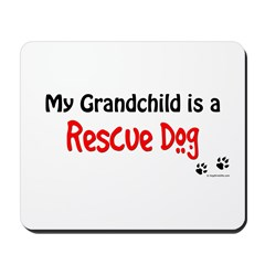 Rescue Grandchild Mousepad