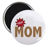 New Mom Mother First Time Magnet