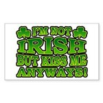 I'm Not Irish but Kiss Me Anyways Shamrock Sticker