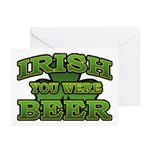Irish You Were Beer Shamrock Greeting Cards (Pk of