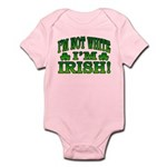 I'm Not White I'm Irish Infant Bodysuit