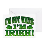 I'm Not White I'm Irish Greeting Cards (Pk of 10)