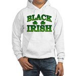 Once You go Irish You Never Go Back Hooded Sweatsh
