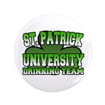 "St. Patrick University Drinking Team 3.5"" Button"