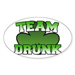 Team Drunk Oval Sticker