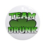 Team Drunk Ornament (Round)
