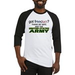 Got Freedom? Army (Wife) Baseball Jersey