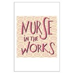 Nurse in the Works Large Poster