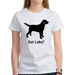 Got Labs? Women's T-Shirt
