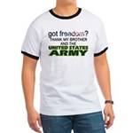 Got Freedom? Army (Brother) Ringer T