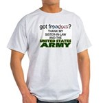 Got Freedom? Army (Sister-In-Law) Ash Grey T-Shirt