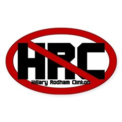 Anti Hillary Rodham Clinton Sticker (Oval)