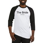 Finally the Bride Baseball Jersey