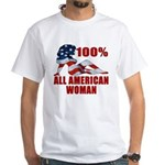 100% American Woman White T-Shirt