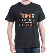 Ghouls Just Wanna Have Fun Dark T-ShirtDark)