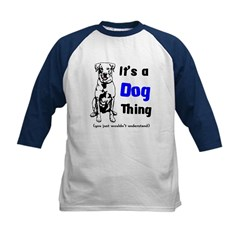 Its a Dog Thing Kids Baseball Jersey