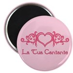 La Tua Cantante 2.25&quot; Magnet (10 pack)