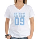 Sister of Bride 09 Women's V-Neck T-Shirt